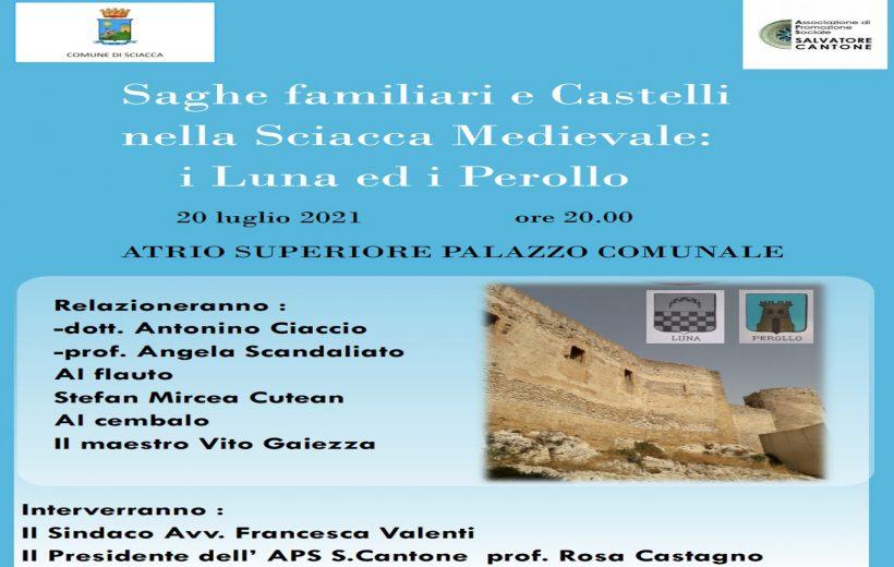 Saghe medievali e Castelli nella Sciacca Medievale: i Luna e i Perollo