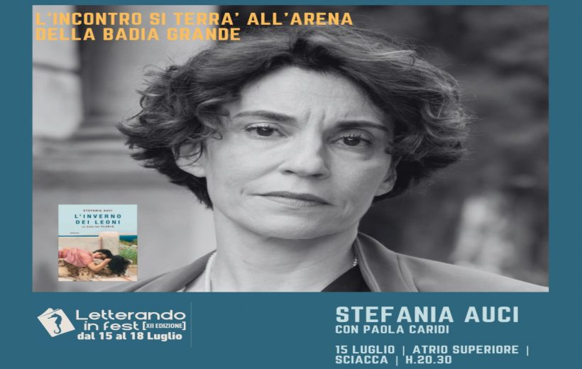 """Letterando in Fest 2021 15-18 luglio 2021 Badia Grande – Sciacca """"Ieri. Oggi. E domani?"""""""